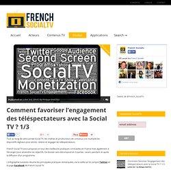 Dossier sur l'engagement des téléspectateurs avec la Social TV