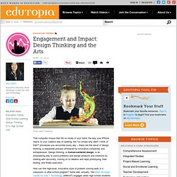 Engagement and Impact: Design Thinking and the Arts