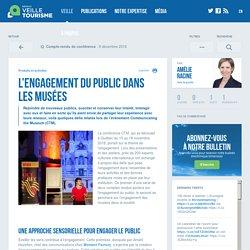 L'engagement du public dans les musées - Veilletourisme.ca
