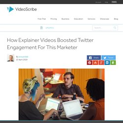 How Explainer Videos Boosted Twitter Engagement For This Marketer