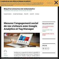 Mesurer L'engagement Social Des Visiteurs Avec Analytics & Tag Manager