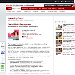 Social Media Engagement Webinar with Aliza Sherman and Danielle Smith