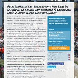 Pour respecter les engagements pris lors de la COP21, la France doit renoncer à construire l'aéroport de Notre Dame des Landes