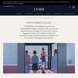 Engagements - Responsabilité sociale - LVMH