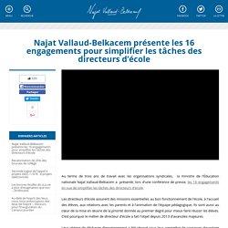 Najat Vallaud-Belkacem présente les 16 engagements pour simplifier les tâches des directeurs d'école