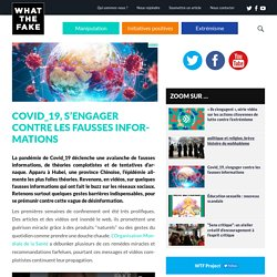 Covid_19, s'engager contre les fausses informations - What The Fake