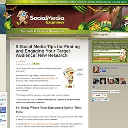 5 Social Media Tips for Finding and Engaging Your Target Audience: New Research