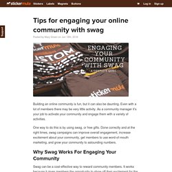 Tips for engaging your online community with swag - Sticker Mule Blog