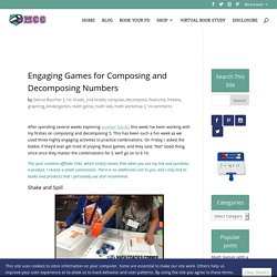 Engaging Games for Composing and Decomposing Numbers