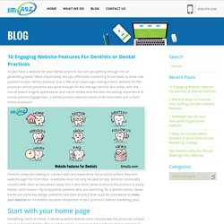 10 Engaging Website Features For Dentists or Dental Practice