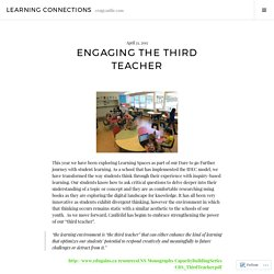 Engaging the Third Teacher – LEARNING CONNECTIONS