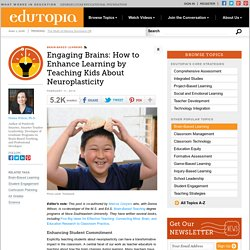 Engaging Brains: How to Enhance Learning by Teaching Kids About Neuroplasticity