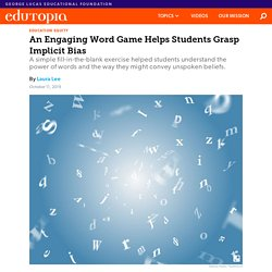 An Engaging Word Game Helps Students Grasp Implicit Bias