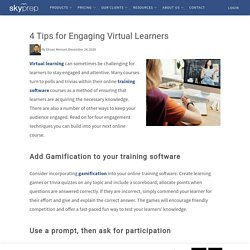 4 Tips for Engaging Virtual Learners