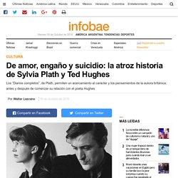 De amor, engaño y suicidio: la atroz historia de Sylvia Plath y Ted Hughes