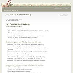 Engelska - åk 8 - Formal Writing