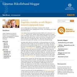 Engelska, svenska, so och Skype i ämnesövergripande tema - Sara Bruun