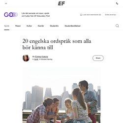 20 engelska ordspråk som alla bör känna till ‹ GO Blog