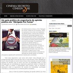 """Um guia prático de engenharia de opinião pública em """"Obrigado Por Fumar"""" ~ Cinema Secreto: Cinegnose"""