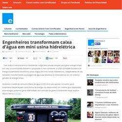 Engenheiros transformam caixa d'água em mini usina hidrelétrica