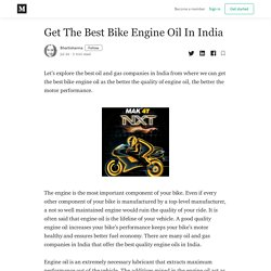 Get The Best Bike Engine Oil In India