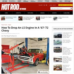How To Drop An LS Engine In A '67-'72 Chevy - Custom Classic Trucks Magazine