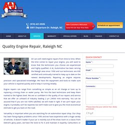 Quality Engine Repair at A & J Automotive