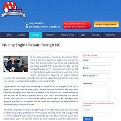 Quality Engine Repair at A & J Automotive