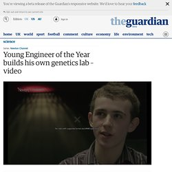 Young Engineer of the Year builds his own genetics lab – video