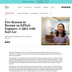 Five Reasons to Become an EdTech Engineer: A Q&A with Kari Lee - Chan Zuckerberg Initiative