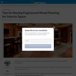 Tips for Buying Engineered Wood Flooring for Interior Space