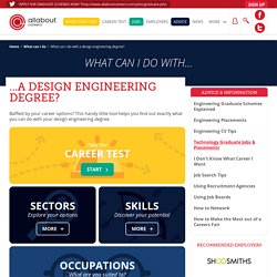 What can I do with a design engineering degree?