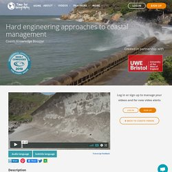 Hard engineering approaches to coastal management