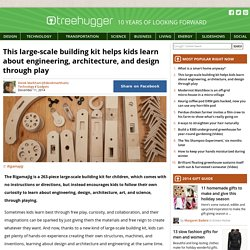 This large-scale building kit helps kids learn about engineering, architecture, and design through play