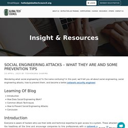 Social Engineering Attacks - What They Are and Some Prevention Tips
