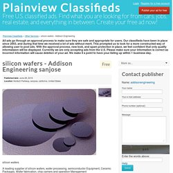 silicon wafers - Addison Engineering -kyispclassifieds.net