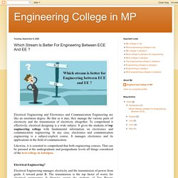 Which Stream Is Better For Engineering Between ECE And EE ?