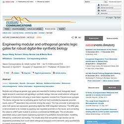 Engineering modular and orthogonal genetic logic gates for robust digital-like synthetic biology : Nature Communications