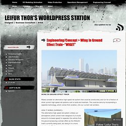 -Alternative High Speed Rail System « Leifur Thor's WorldPress Station