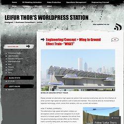-Alternative High Speed Rail System « Leifur Thor's WorldPress Station