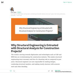 Importance of Structural Analysis to Structural Engineers for Construction Projects