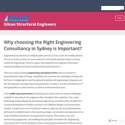 Why choosing the Right Engineering Consultancy in Sydney is Important? – Gilcon Structural Engineers