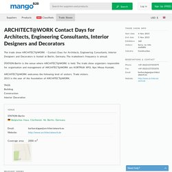 ARCHITECT@WORK Contact Days for Architects, Engineering Consultants, Interior Designers and Decorators trade show.