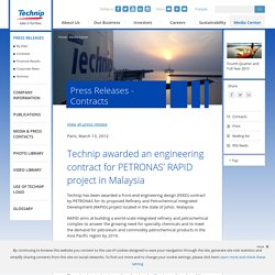 awarded an engineering contract for PETRONAS' RAPID project in Malaysia