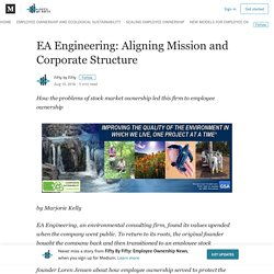 EA Engineering: Aligning Mission and Corporate Structure