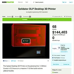 Solidator DLP Desktop 3D Printer by tangible engineering USA Corporation