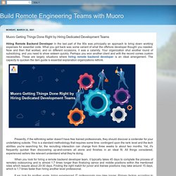 Build Remote Engineering Teams with Muoro: Muoro Getting Things Done Right by Hiring Dedicated Development Teams