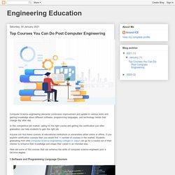 Engineering Education: Top Courses You Can Do Post Computer Engineering