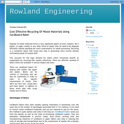 Rowland Engineering: Cost Effective Recycling Of Waste Materials Using Cardboard Baler