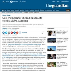 Geo-engineering: The radical ideas to combat climate change